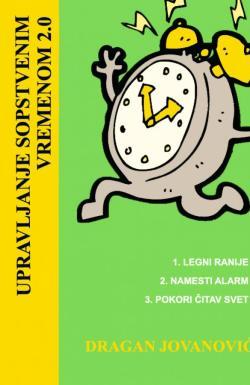 Upravljanje sopstvenim vremenom 2.0 - Dragan Jovanović